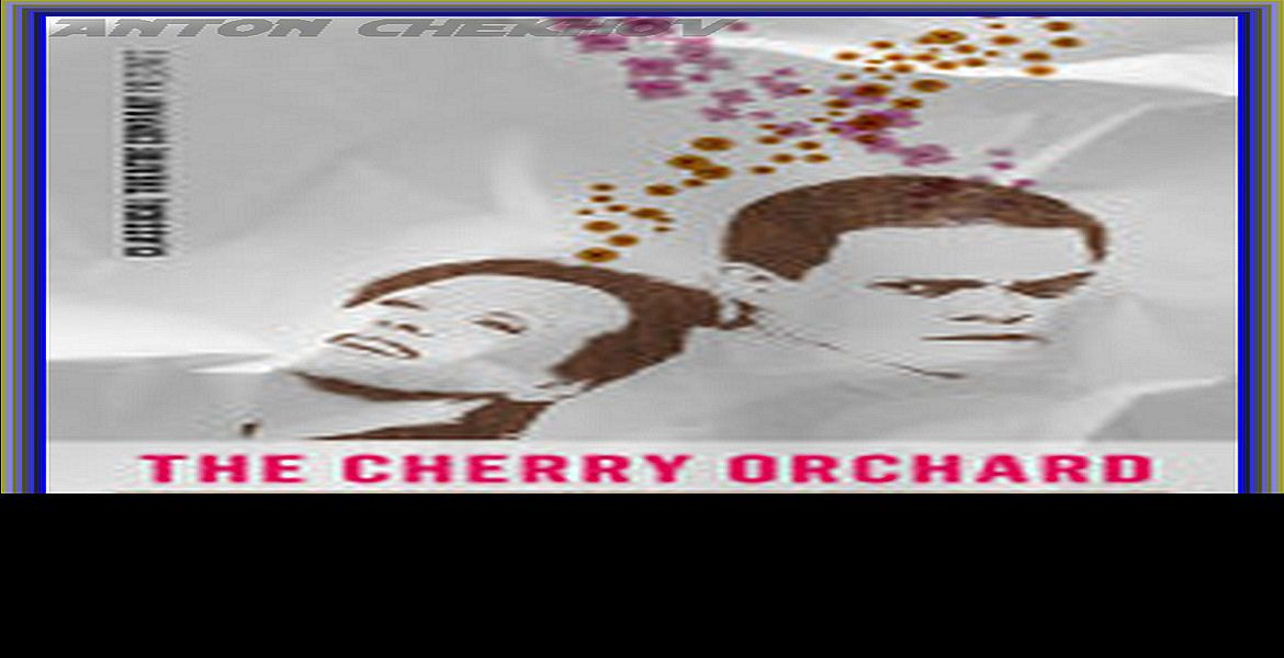 chekhovs the cherry orchard Synopsis: the cherry orchard early one may morning, after a long absence ( during which she lived in paris), the widow madame ranevsky returns home to  her.