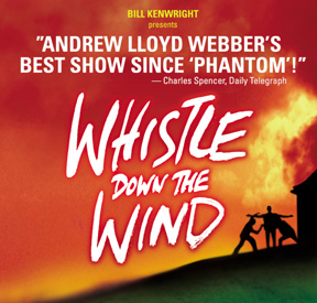 re: Whistle Down The Wind is back